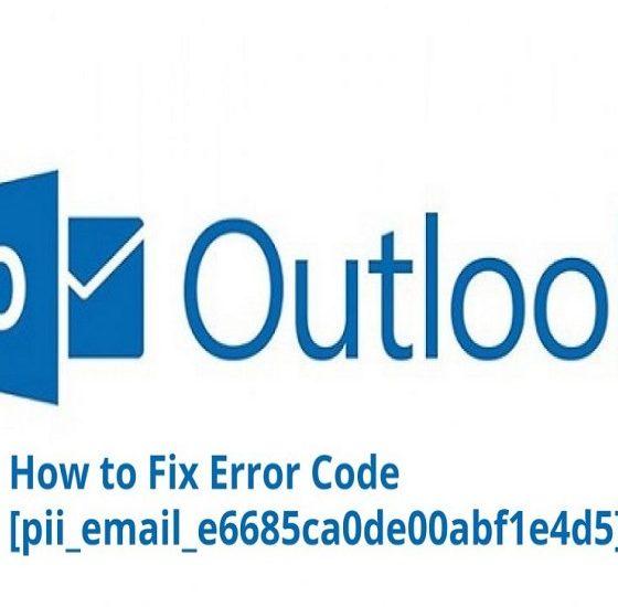 How to Fix [pii Email E6685ca0de00abf1e4d5] Error
